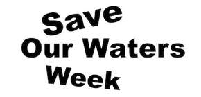 Save Our Waters Week Logo